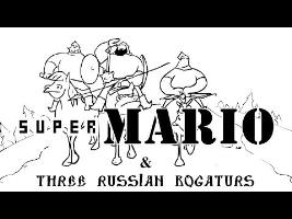 Super Mario & Three russian bogaturs