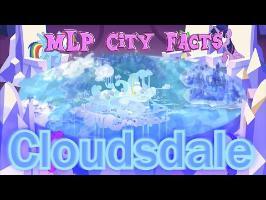 MLP City Facts: Cloudsdale