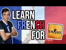 Learn French for CS:GO