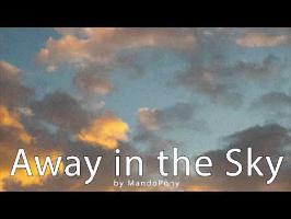 Away in the Sky - by MandoPony