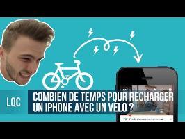 LQC - Recharger entièrement un iPhone avec un vélo ?