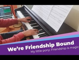 We're Friendship Bound | MLP - Piano Cover [Sheet music & MIDI]