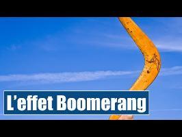 L'effet Boomerang - IRL