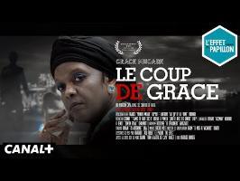 Le BIOPIC : Le Coup de Grâce - L'Effet Papillon du 10/09 – CANAL+
