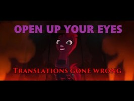 Open Up Your Eyes - Translations gone wrong