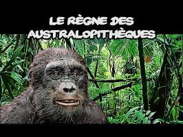Le règne des australopithèques