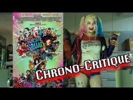 SUICIDE SQUAD - Chrono-Critique par Benzaie