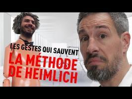 L'ÉTOUFFEMENT ET HEIMLICH - LES GESTES QUI SAUVENT (FEAT MAXIME MUSQUA)