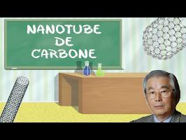 Le matériau le plus solide au monde #LMS n°9 : les nanotubes de carbone