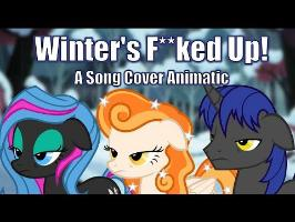 Winter's F**ked Up Cover [ANIMATIC]