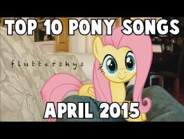 Top 10 Pony Songs of April 2015 - Community Voted