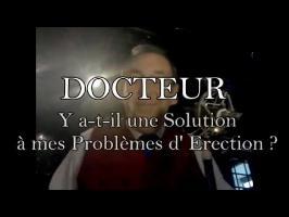 DOCTEUR, Y a-t-il une Solution à mes Problèmes d'Erection