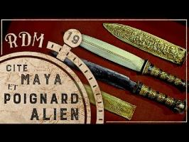 RDM #19 - Cité Maya et poignard Alien
