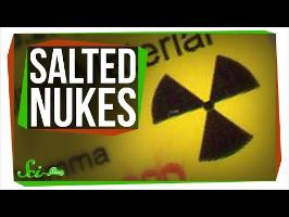 Salted Nukes: An Even More Dangerous Bomb