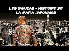 Les Yakuzas - Histoire de la mafia japonaise
