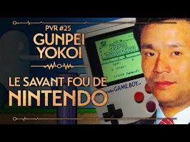PVR #25 : GUNPEI YOKOI - LE SAVANT FOU DE NINTENDO