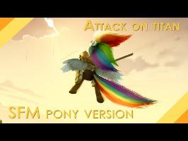 Attack on Titan [SFM pony version]