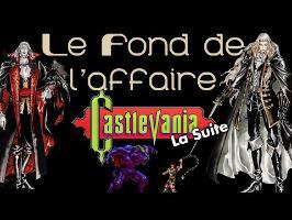 Le Fond De L'Affaire - Castlevania, la suite
