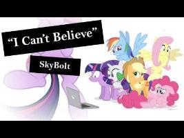 I Can't Believe - SkyBolt