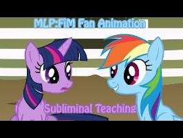 MLP:FiM Fan Animation Subliminal Teaching