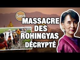 MASSACRE DES ROHINGYAS : ce qu'il faut savoir