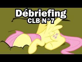 Débriefing CLB N°7
