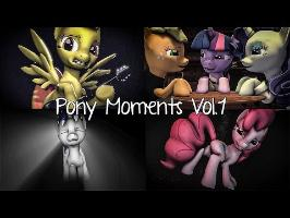 Pony Moments Vol. 1 (A Story Told, Real Pink Pony, Rainbow Factory and more!)