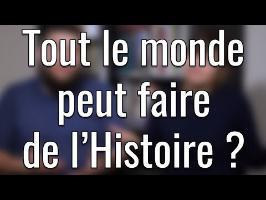 Est-ce que tout le monde peut faire de l'Histoire ? feat. Manon Bril