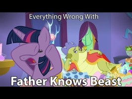 Everything Wrong With My Little Pony Season 8 Father Knows Beast