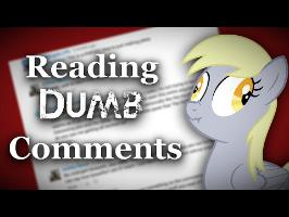 Reading Dumb Comments
