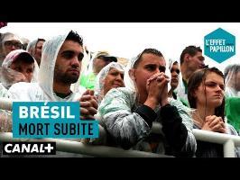 Brésil : Mort subite - L'Effet Papillon — CANAL+