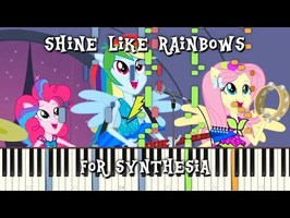 MLP:EQG - Shine like Rainbows for Synthesia