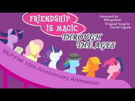 Friendship is Magic Through the Ages - MLP 10th Anniversary Animation