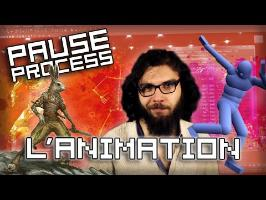 PAUSE PROCESS#16 L'animation