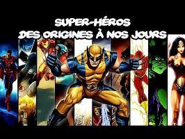 Super-héros, des origines à nos jours