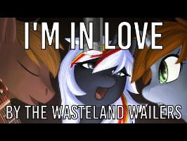 The Wasteland Wailers – I'm in Love (feat. Haymaker) [Ponies at Dawn; Guardians]
