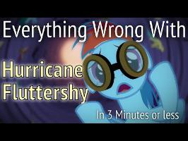 (Parody) Everything Wrong With Hurricane Fluttershy in 3 Minutes or Less