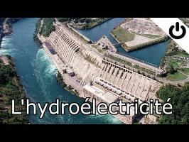 L'hydroélectricité - Énergie#2