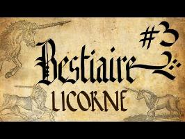 La licorne - Bestiaire #3