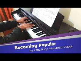 Becoming Popular | MLP Piano Cover [Sheet Music & MIDI]