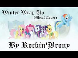 Rockin'Brony - Winter Wrap Up (Metal Cover)