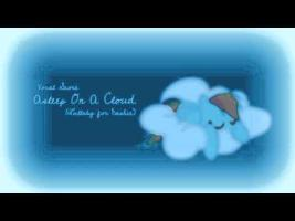 MLP Original - Asleep On A Cloud (Lullaby For Dashie)
