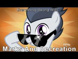 Everything Wrong With My Little Pony Season 7 Marks And Recreation [Parody]