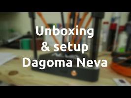 unboxing et mise en marche de l'imprimante 3D Neva de Dagoma - barbuXpérience