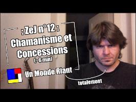 Zététique et Journalisme - 12 - Chamanisme et concessions