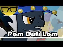 OhPonyBoy - Pom Duli Lom