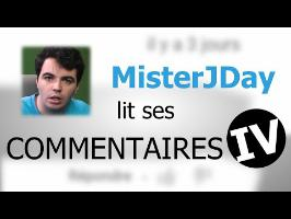 MisterJDay lit ses commentaires 4