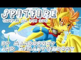 Spitfire (Give It All You Got) - by MandoPony & Megabyte Brony