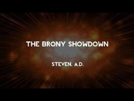 Steven, A.D. - The Brony Showdown