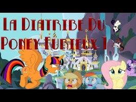 [RE-UPLOAD] La Diatribe Du Poney Furieux - Episode 1